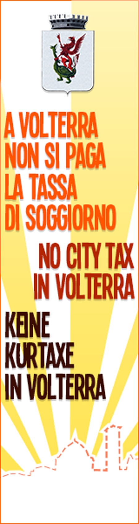 Volterra tassa di soggiorno free. Al via campagna che promuove la ...